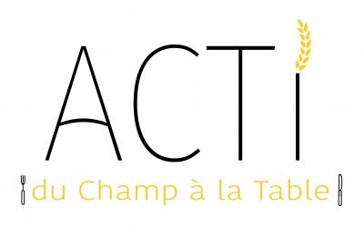 Présentation des exposants: ACTI du Champ à la Table